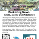 'Brokering News- Media, Money and Middlemen'