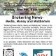 'Brokering News- Media, Money and Middlemen'