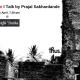 Goan Heritage | Talk by Prajal Sakhardande | Cafe Dona, Aldona April 26th, 7.30 pm