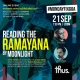 Reading the Ramayana by moonlight | A conversation