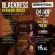Blackness in Brown Spaces : A Discussion 4th Jan 7.30 pm 2021